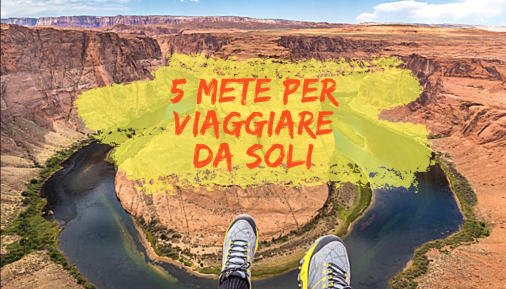 5 mete per viaggiare da soli