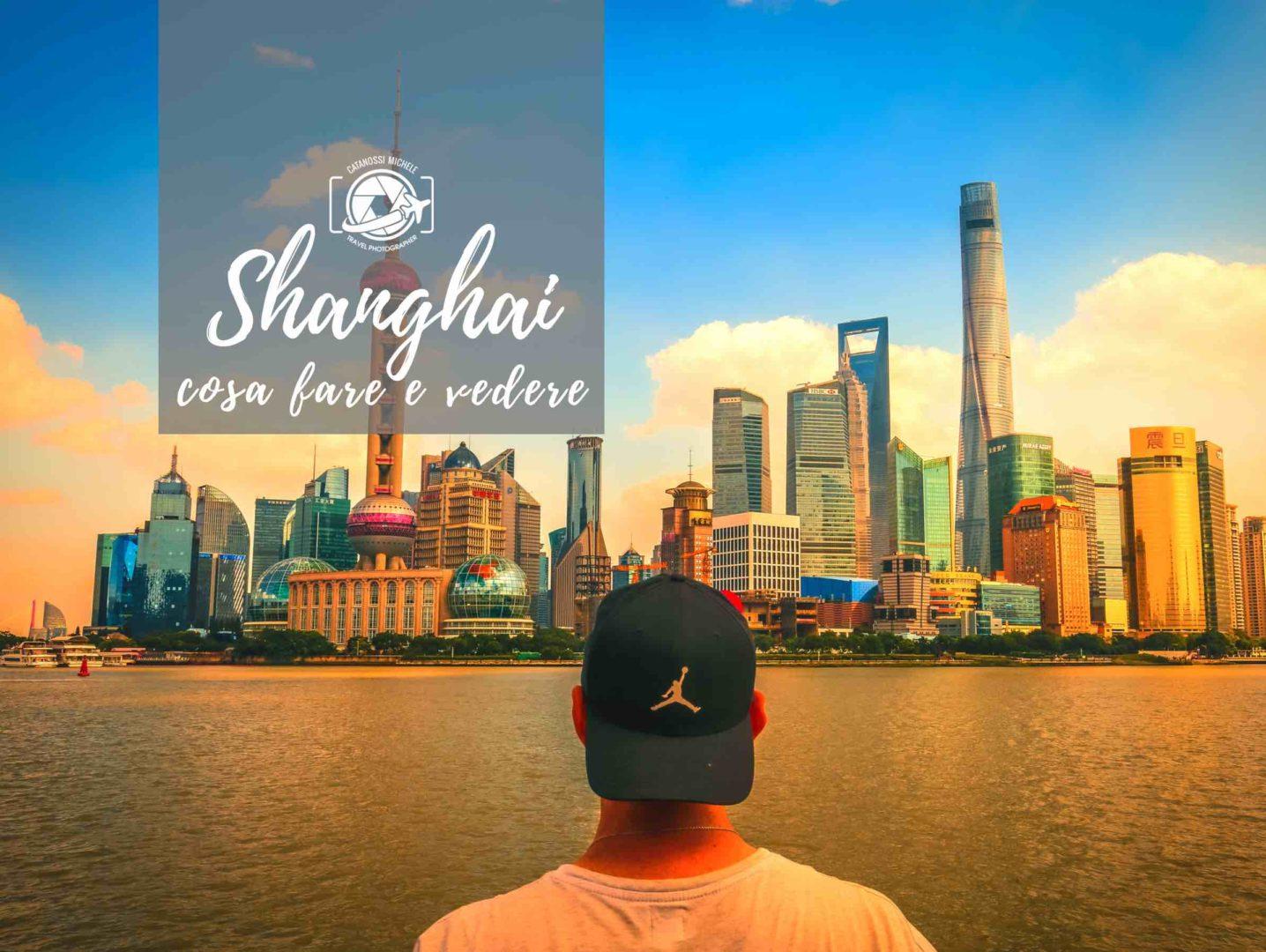 5 cose da fare e vedere a Shanghai