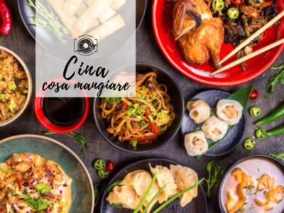 cosa mangiare in Cina, piatti tipici da provare