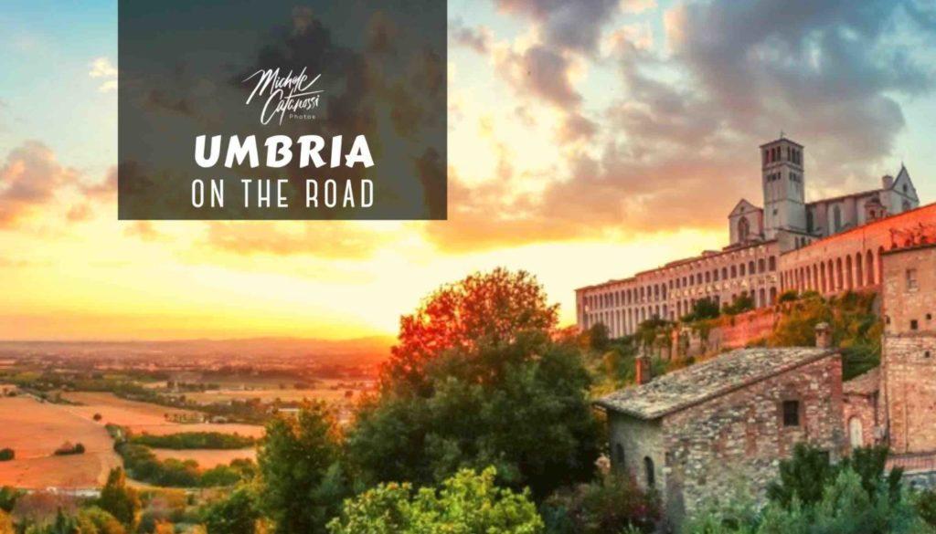 Umbria on the road, Umbria, viaggio in Umbria