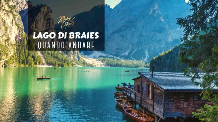 Lago di Braies quando andare