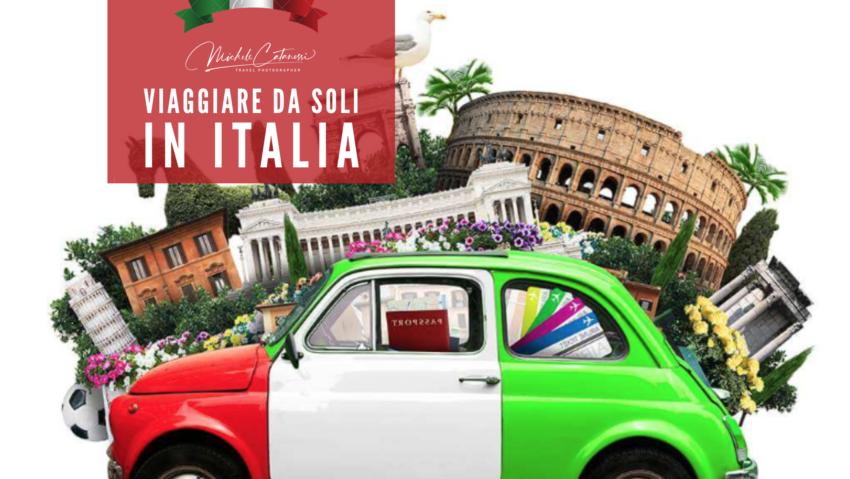 Viaggiare da soli in Italia